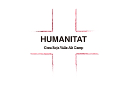 Humanitat : Creu Roja Valls-Alt Camp [tràiler]