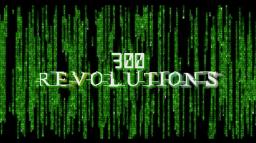 300 Revolutions [Mashup]